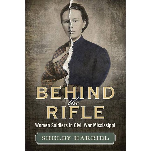 Behind the Rifle - by  Shelby Harriel (Hardcover) - image 1 of 1