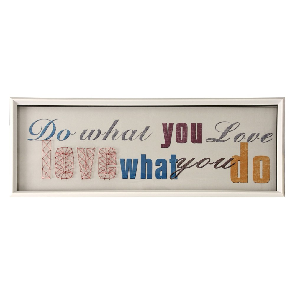 """Image of """"13.4"""""""" Do What You Love String Framed Decorative Wall Art White - StyleCraft"""""""