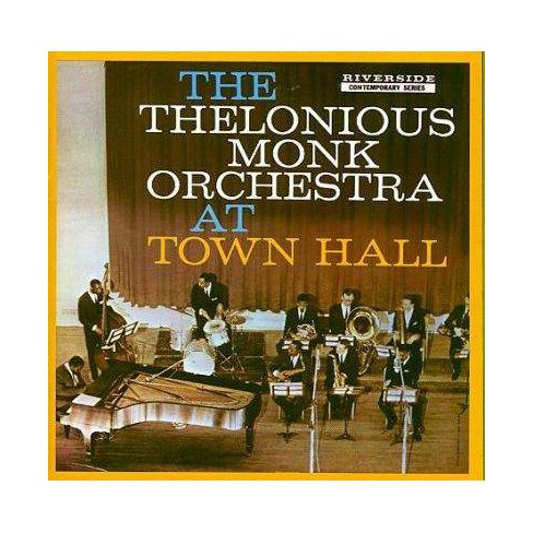 Thelonious Monk - Thelonious Monk Orchestra at Town Hall (CD) - image 1 of 1
