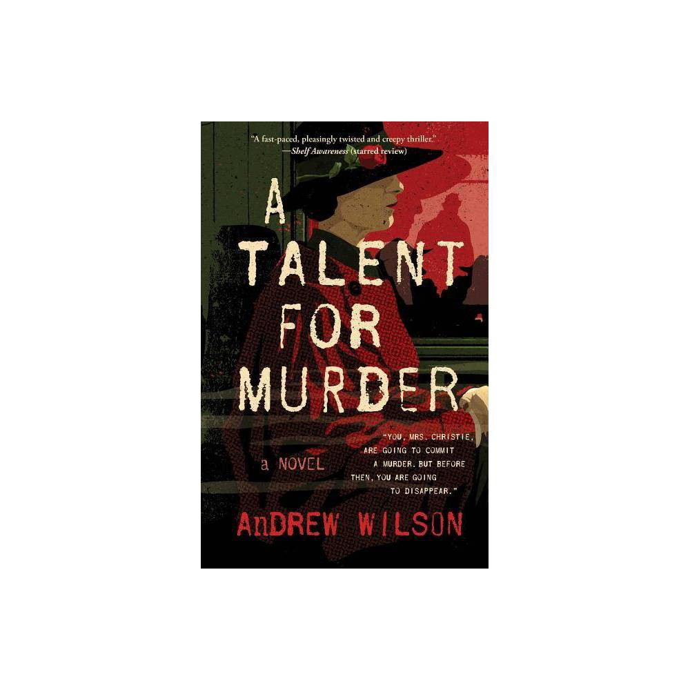 A Talent For Murder By Andrew Wilson Paperback