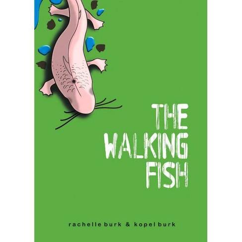 The Walking Fish - by  Kopel Burk & Rachelle Burk (Paperback) - image 1 of 1