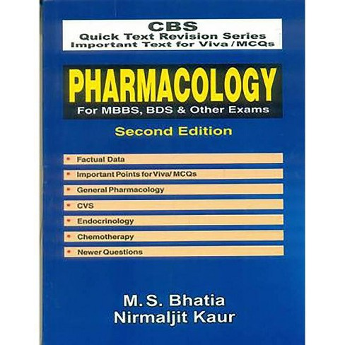 Pharmacology for Mbbs, Bds & Other Exams - 2nd Edition by  M S Bhatia (Paperback) - image 1 of 1