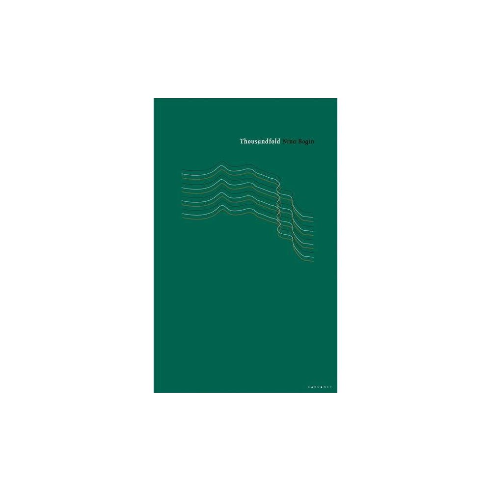 Thousandfold - by Nina Bogin (Paperback)