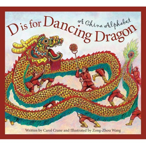 D Is for Dancing Dragon - (Discover the World) (Hardcover) - image 1 of 1
