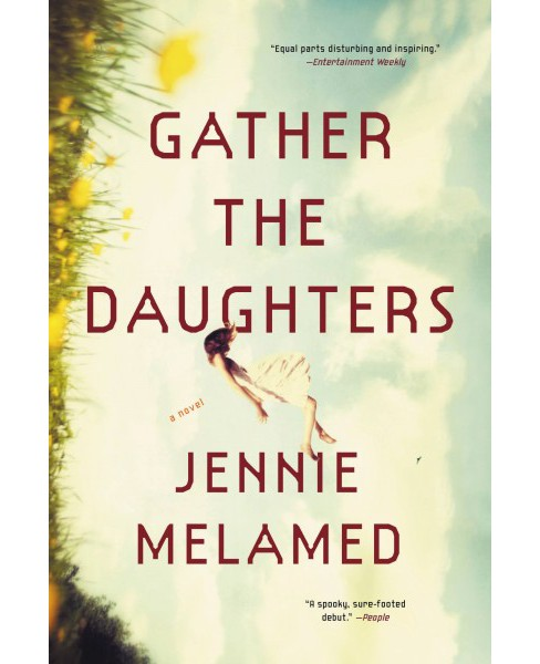 Gather the Daughters -  Reprint by Jennie Melamed (Paperback) - image 1 of 1