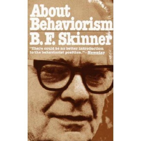 About Behaviorism - by  B F Skinner (Paperback) - image 1 of 1
