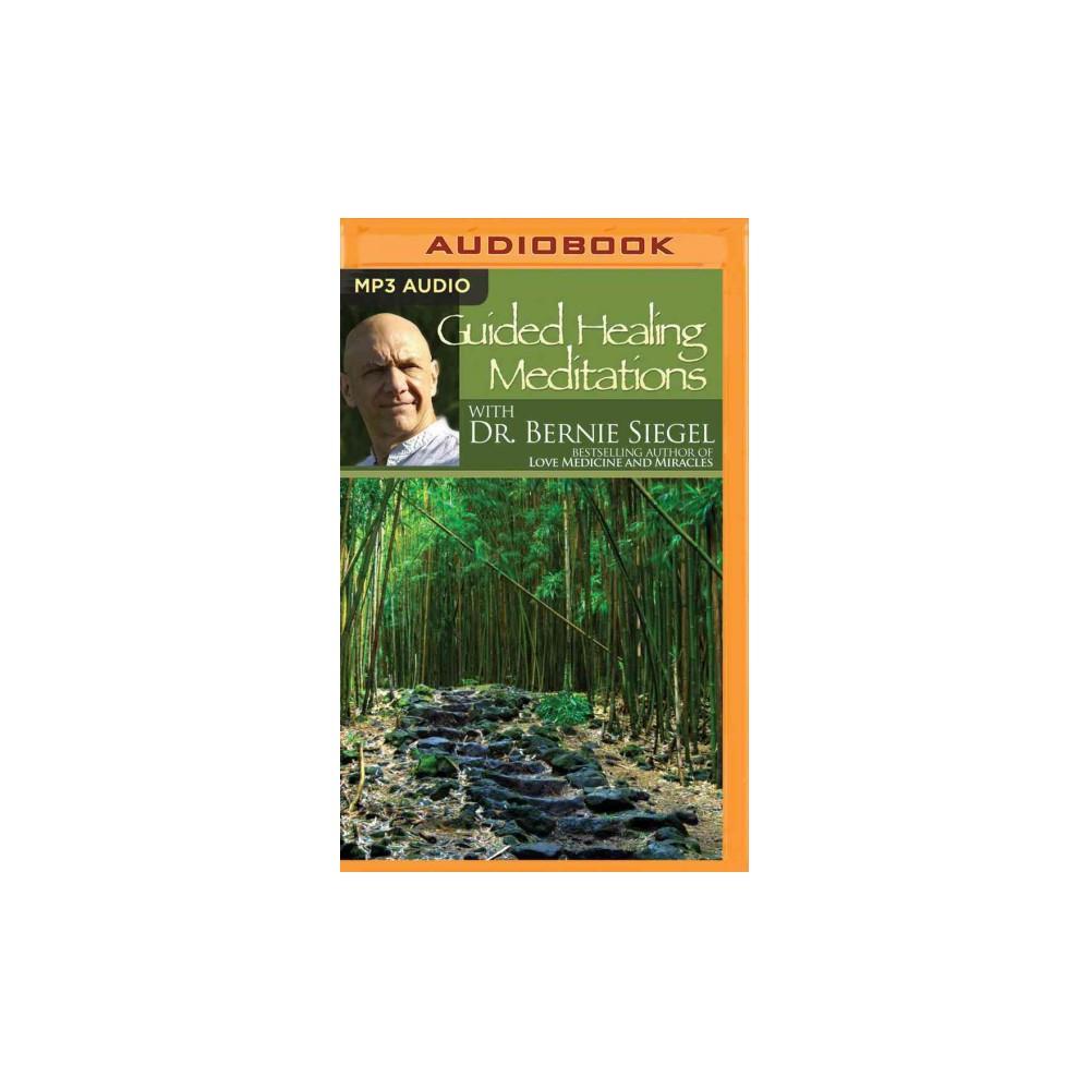 Guided Healing Meditations (MP3-CD) (Bernie Siegel)