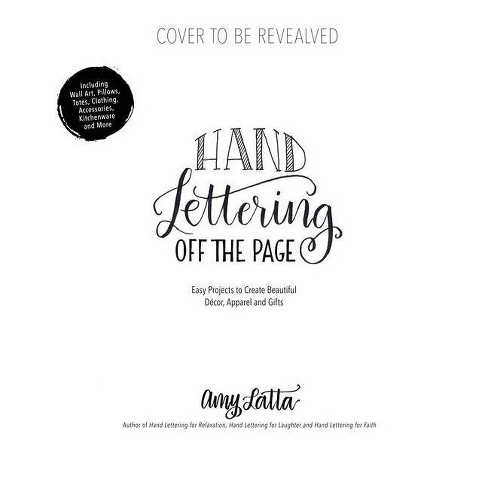 Hand Lettering Off the Page - by  Amy Latta (Paperback) - image 1 of 1