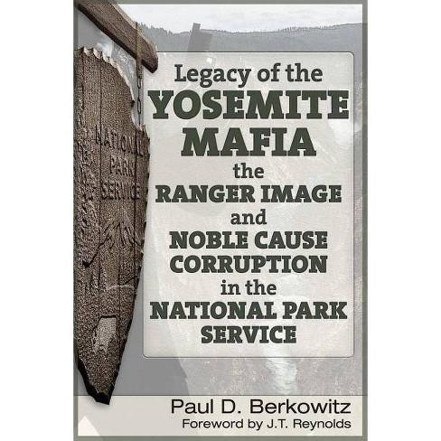 Legacy of the Yosemite Mafia - (Paperback) - image 1 of 1