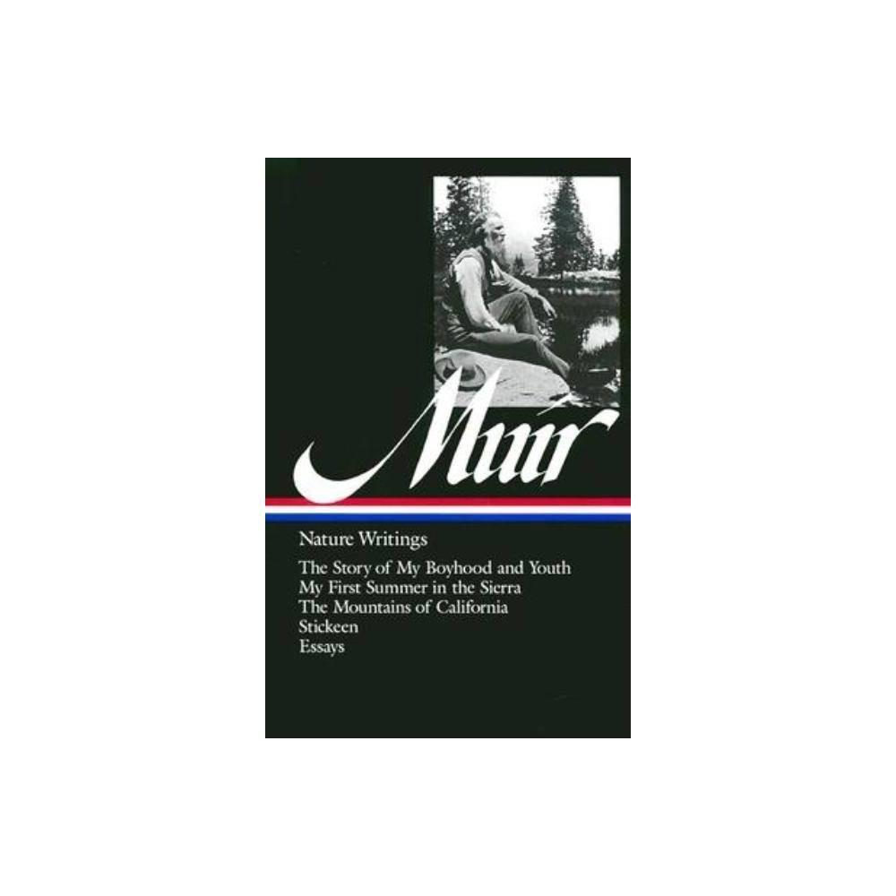 John Muir Nature Writings Loa 92 Library Of America Hardcover