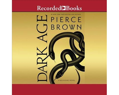 Dark Age -  Unabridged (Red Rising) by Pierce Brown (CD/Spoken Word) - image 1 of 1