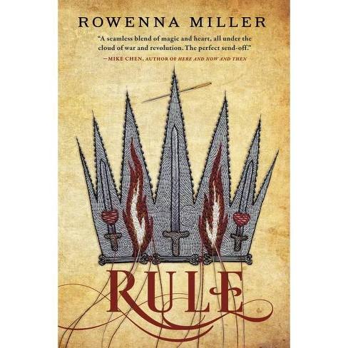 Rule - (Unraveled Kingdom) by  Rowenna Miller (Paperback) - image 1 of 1