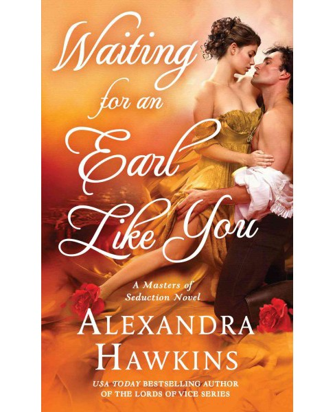 Waiting for an Earl Like You (Paperback) (Alexandra Hawkins) - image 1 of 1