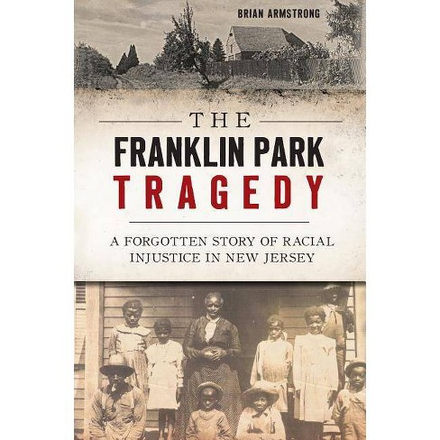 The Franklin Park Tragedy - by  Brian Armstrong (Paperback) - image 1 of 1