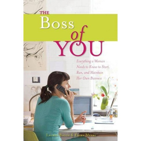 The Boss of You - by  Emira Mears & Lauren Bacon (Paperback) - image 1 of 1
