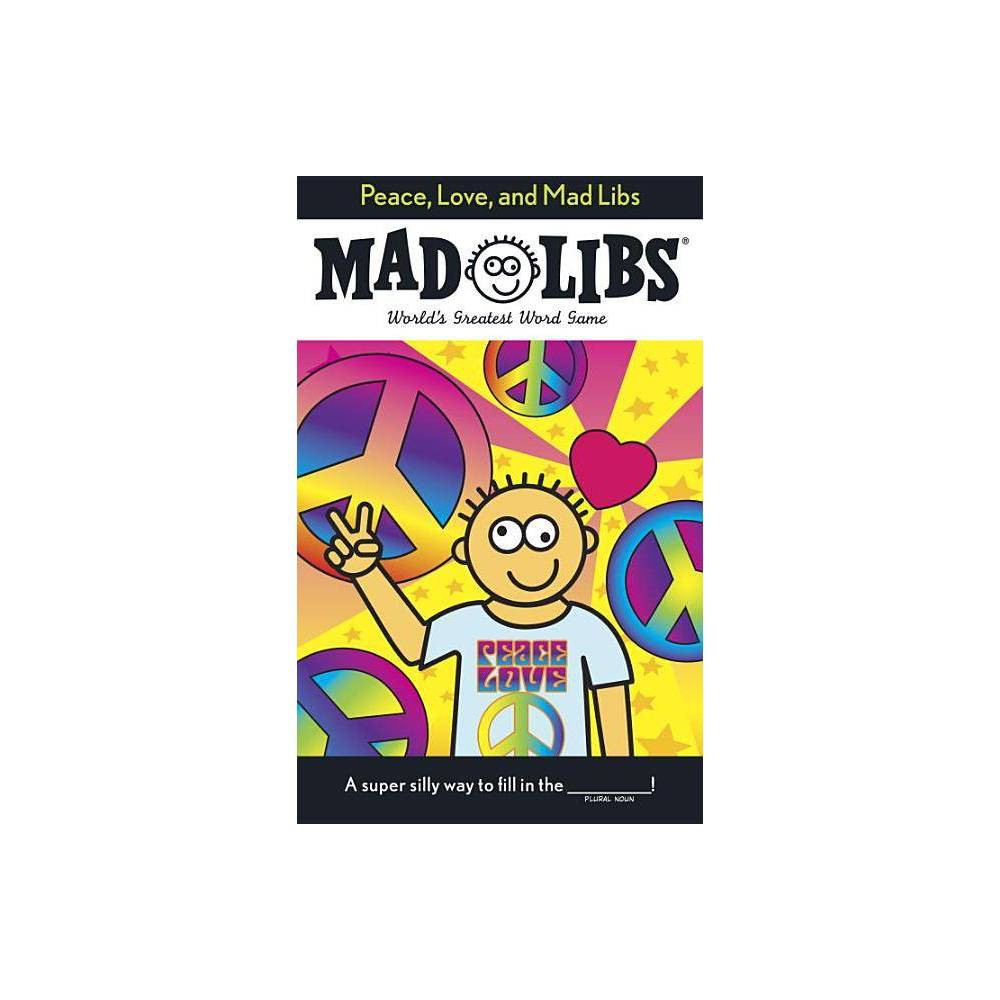 Peace Love And Mad Libs By Roger Price Leonard Stern Paperback