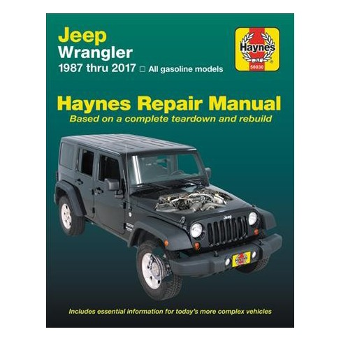 Haynes Jeep Wrangler 1987 2017 Does Not Include Information Specific To Sel Models Paperback Target
