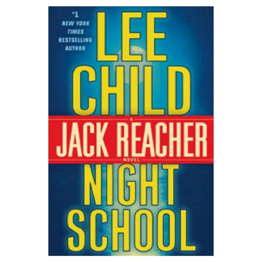 Night School (Jack Reacher Series #21) (Hardcover) by Lee Child