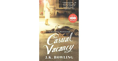 The Casual Vacancy (Media Tie In, Reprint) (Paperback) by J. K. Rowling - image 1 of 1