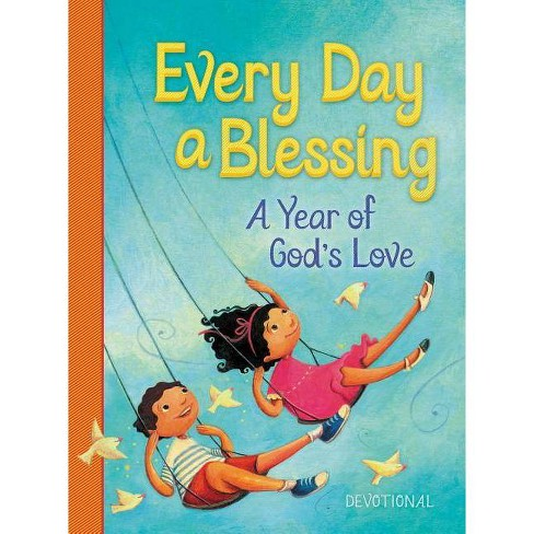 Every Day a Blessing - by  Thomas Nelson (Hardcover) - image 1 of 1