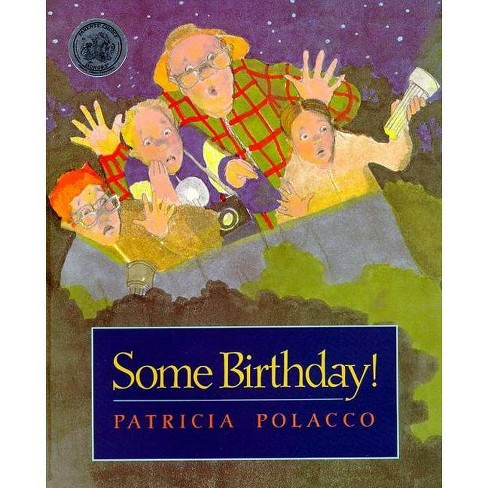 Some Birthday! - by  Patricia Polacco (Paperback) - image 1 of 1