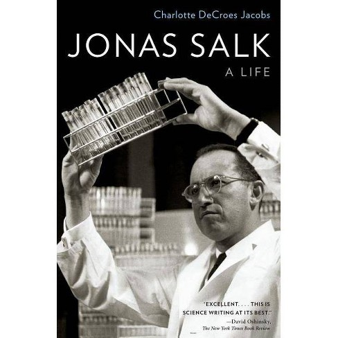 Jonas Salk - by  Charlotte DeCroes Jacobs (Paperback) - image 1 of 1