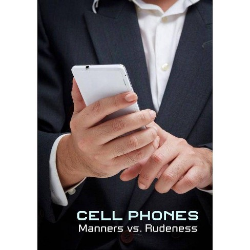 Cell Phones: Manners vs. Rudeness (DVD) - image 1 of 1