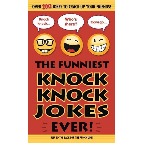 The Funniest Knock Knock Jokes Ever! - (Paperback) - image 1 of 1