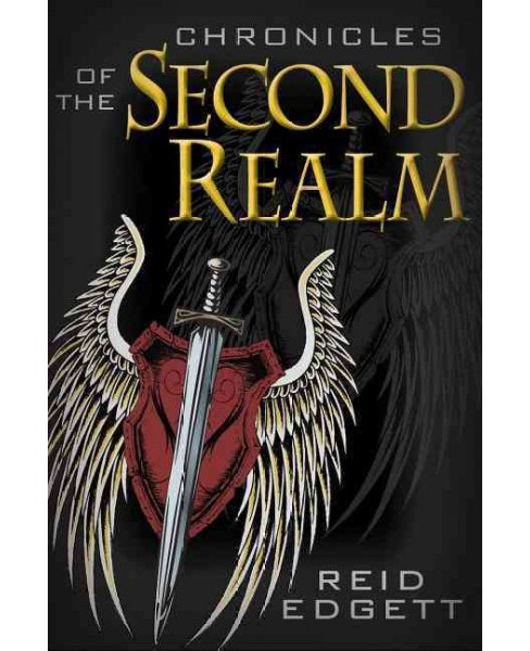 Chronicles of the Second Realm : Brotherhood of Exorcists (Paperback) (Curtis Reid Edgett) - image 1 of 1