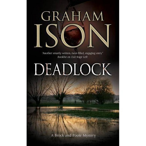 Deadlock - (Brock & Poole Mystery) by  Graham Ison (Hardcover) - image 1 of 1