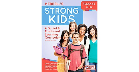 Merrell's Strong Kids - Grades 6–8 : A Social & Emotional Learning Curriculum (New) (Paperback) - image 1 of 1