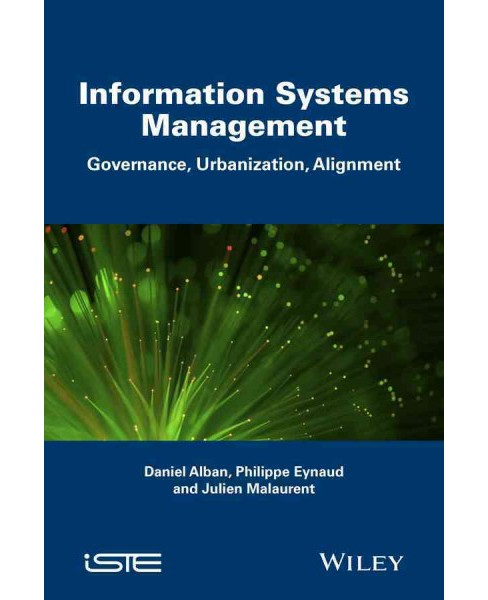 Information Systems Management : Governance and Urbanization and Alignment (Hardcover) (Daniel Alban & - image 1 of 1