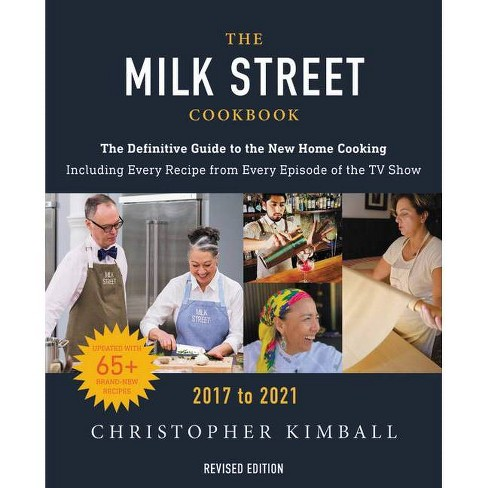 The Milk Street Cookbook - by  Christopher Kimball (Hardcover) - image 1 of 1