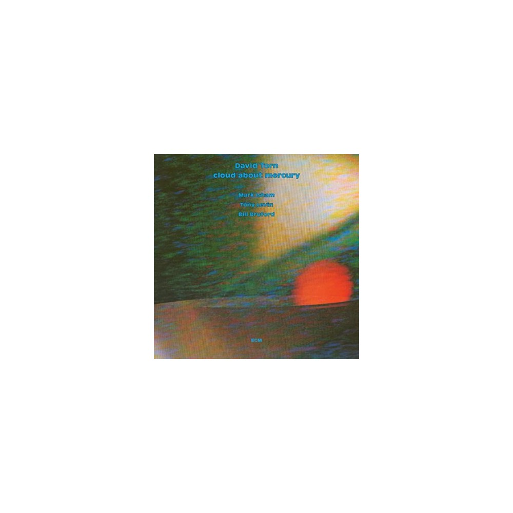David Torn - Cloud About Mercury (CD)