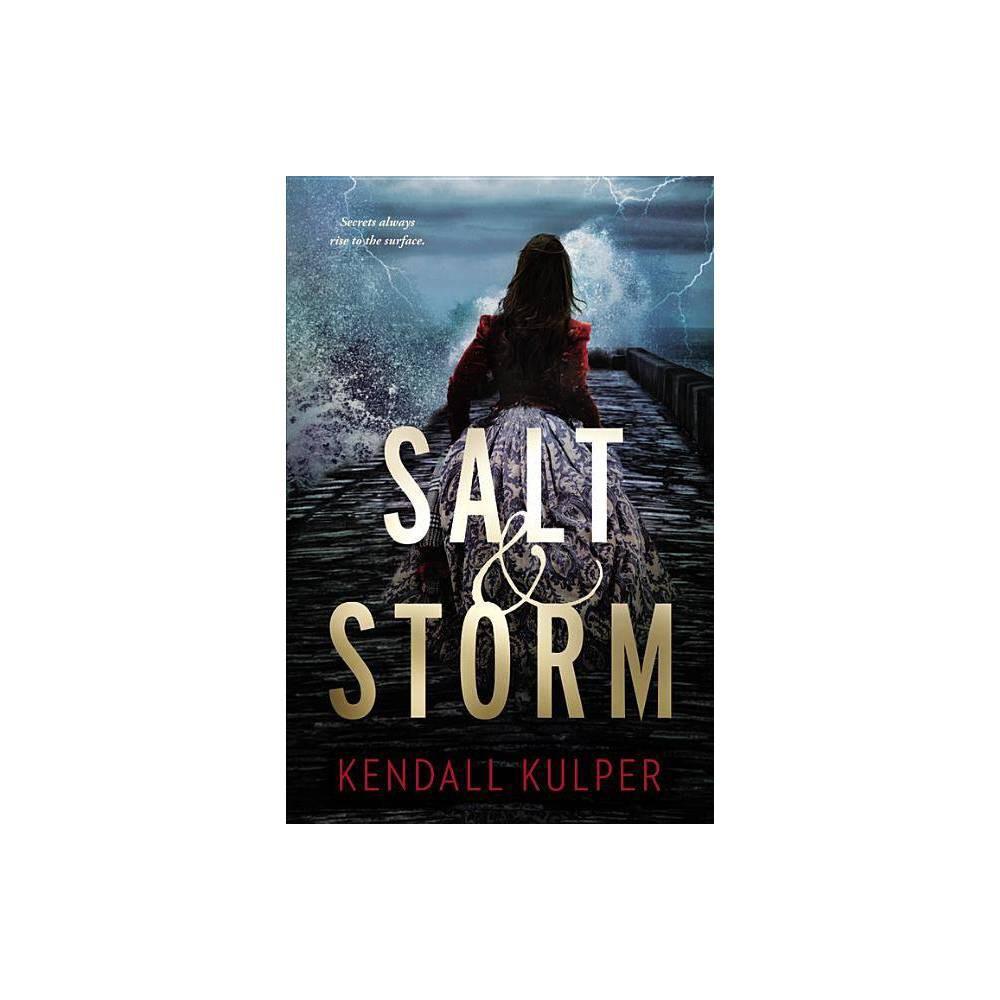 Salt Storm By Kendall Kulper Paperback