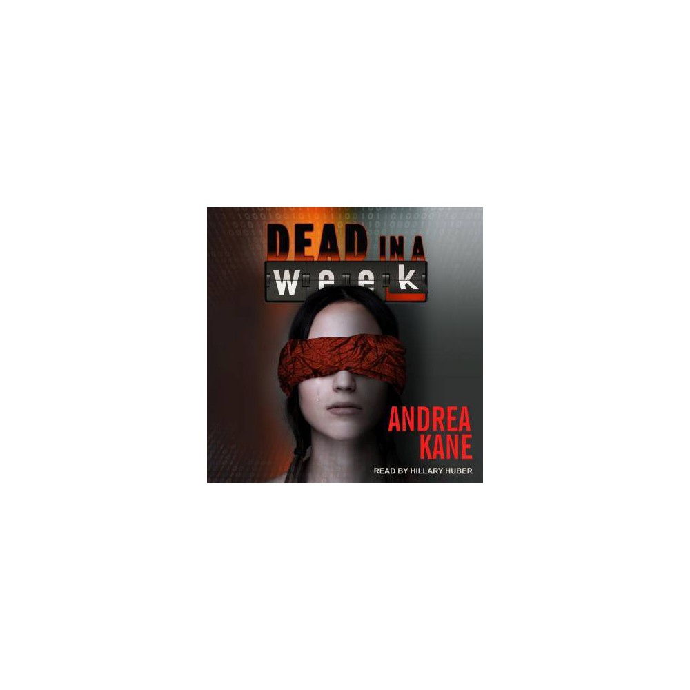 Dead in a Week - Unabridged (Zermatt Group) by Andrea Kane (CD/Spoken Word)