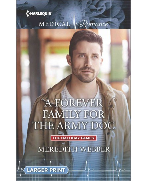 Forever Family for the Army Doc (Paperback) (Meredith Webber) - image 1 of 1