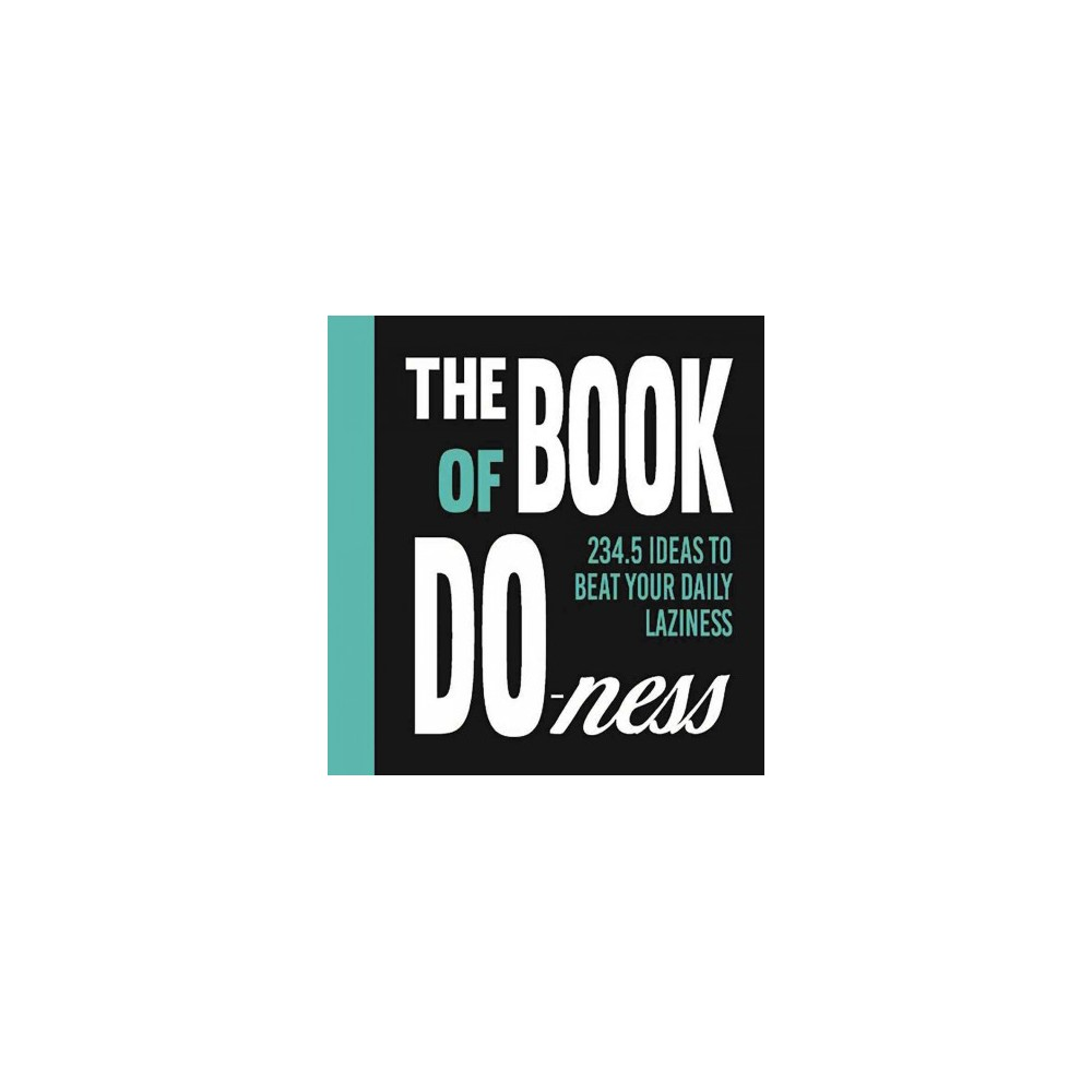 Book of Do-Ness : 234.5 Ideas to Beat Your Daily Laziness (Hardcover) (Sara Van De Ven)