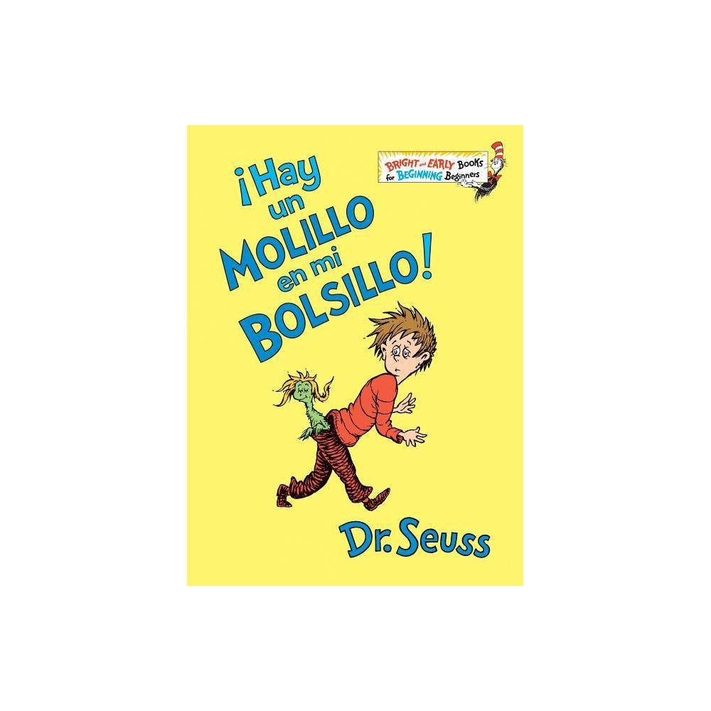 Hay Un Molillo En Mi Bolsillo There S A Wocket In My Pocket Spanish Edition Bright Early Books R Hardcover