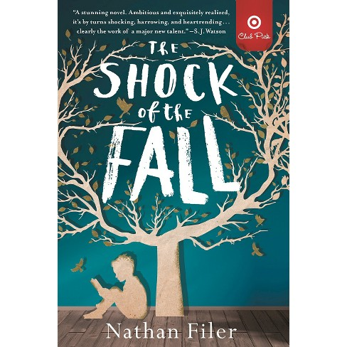 Target Club Pick Jan 2015: The Shock of the Fall (Paperback) - image 1 of 1