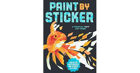 Paint by Sticker Adult Coloring Book: Create 12 Masterpieces One Sticker at a Time! by Workman Publishing - image 1 of 1