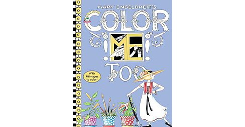 Mary Engelbreit's Color Me Too (Paperback) - image 1 of 1