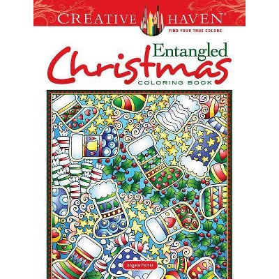 - Creative Haven Entangled Christmas Coloring Book - (Creative Haven Coloring  Books) By Angela Porter : Target