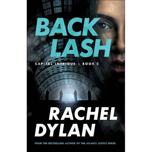 Backlash - (Capital Intrigue) by  Rachel Dylan (Paperback) - image 1 of 1