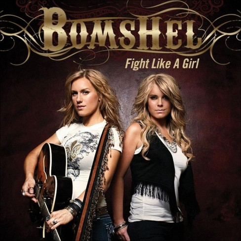 Bomshel - Fight Like a Girl (CD) - image 1 of 1