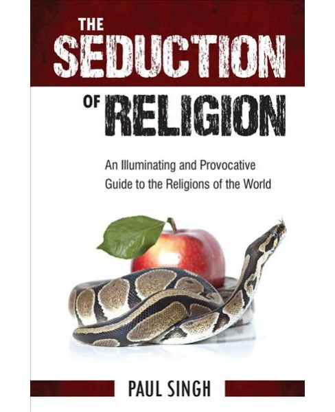 Seduction of Religion : An Illuminating and Provocative Guide to the Religions of the World - image 1 of 1