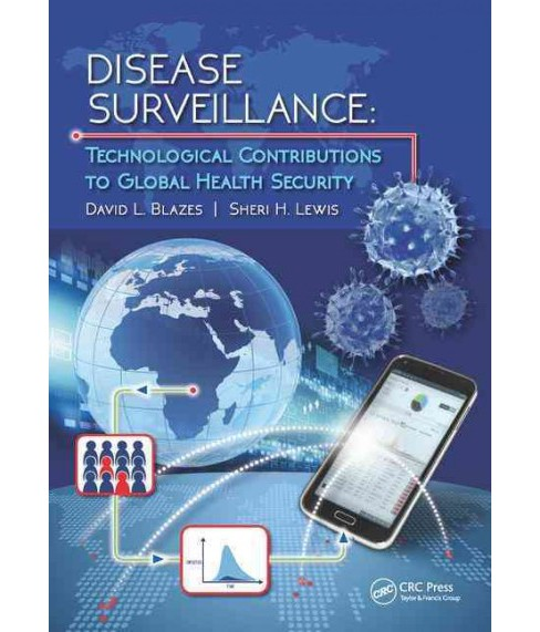 Disease Surveillance : Technological Contributions to Global Health Security (Hardcover) - image 1 of 1