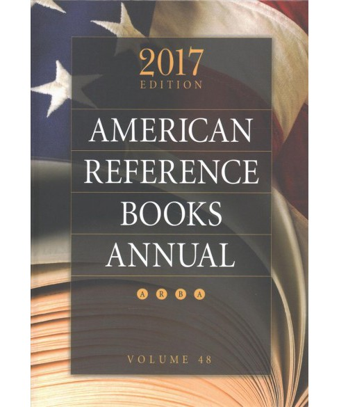 American Reference Books Annual 2017 (Vol 48) (Hardcover) - image 1 of 1