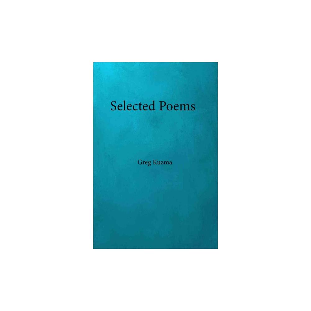 Hose and Iron : Selected Poems (Paperback) (Greg Kuzma)