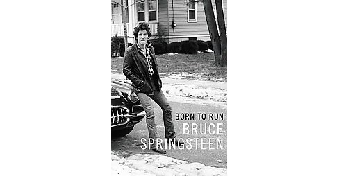 Born to Run (Hardcover) by Bruce Springsteen - image 1 of 1